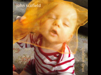 First Listen John Scofield Just Dont Want To Be Lonely Jazzfm91