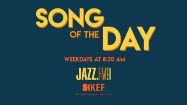 JAZZ.FM91 Song of the Day