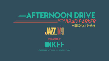 JAZZ.FM91 afternoon drive brad barker