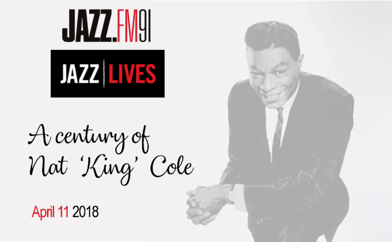 Jazz Lives: A century of Nat King Cole