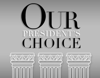 Our President's Choice